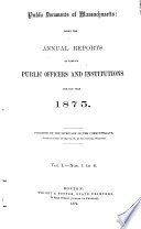 Public Documents of Massachusetts Being the Annual Reports of Various Public Officers and Institutions