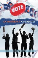 A Conspiracy of Dunces
