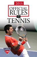 2015 Official Rules Of Tennis : regulations, this is the singular...