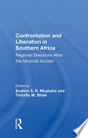 Confrontation And Liberation In Southern Africa