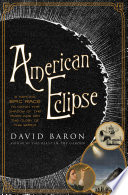 American Eclipse  A Nation s Epic Race to Catch the Shadow of the Moon and Win the Glory of the World