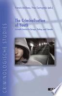The Criminalisation of Youth