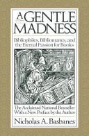 A Gentle Madness Book PDF