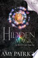 Hidden Magic Book 2 Of The Ancient Court Trilogy book