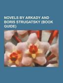 Novels by Arkady and Boris Strugatsky