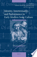 Identity  Intertextuality  and Performance in Early Modern Song Culture