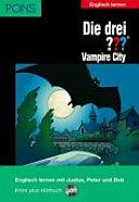 Die drei Fragezeichen - vampire city