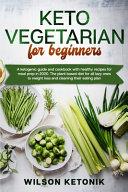 Keto Vegetarian For Beginners