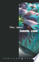 Cam  lia came