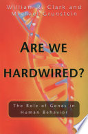 Are We Hardwired