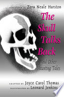 The Skull Talks Back