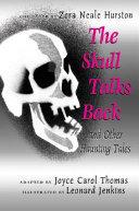 The Skull Talks Back