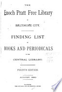 Finding List of the Enoch Pratt Free Library of Baltimore City  Central Library