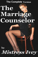 The Marriage Counselor  Complete Version