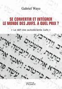Se convertir et int  grer le monde des juifs