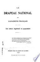 Le drapeau national des Canadiens fran  ais