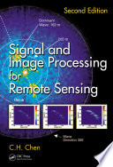 Signal and Image Processing for Remote Sensing  Second Edition