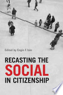 Recasting The Social In Citizenship