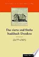 Die Stadtbücher Dresdens (1404-1535) und Altendresdens (1412-1528)
