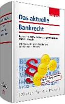 Das aktuelle Bankrecht
