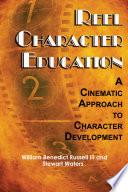 Reel Character Education