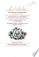 Vite dei più celebri architetti, e scultori veneziani che fiorirono nel secolo decimosesto, scritte da Tommaso Temanza ... Libro primo [-secondo]