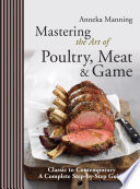 Mastering The Art Of Poultry Meat Game
