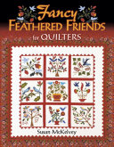 Fancy Feathered Friends for Quilters