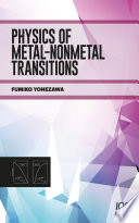 Physics of Metal Nonmetal Transitions