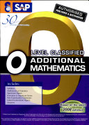 O Level Classified Additional Mathematics with Model Answers