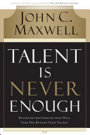 Talent Is Never Enough Book