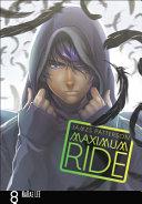 Maximum Ride 8  The Manga