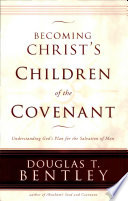 Becoming Christ s Children of the Covenant