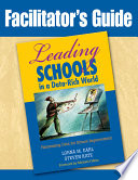 Facilitator s Guide to Leading Schools in a Data Rich World