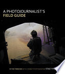 A Photojournalist s Field Guide