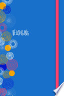 Belonging Journal