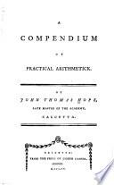 A Compendium of Practical Arithmetick