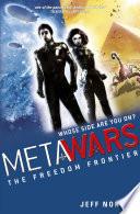 Metawars 4 The Freedom Frontier