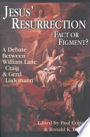 Jesus  Resurrection  Fact Or Figment