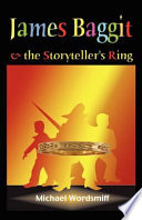 James Baggit And The Storyteller S Ring