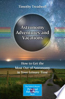 Astronomy Adventures and Vacations