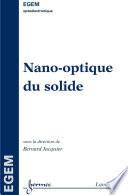 Nano-optique du solide (Traité EGEM, série optoélectronique)