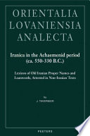 Iranica in the Achaemenid Period  ca  550 330 B C