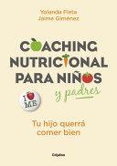 Coaching Nutricional Para Ni Os Y Padres