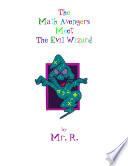 The Math Adventurers Meet The Evil Wizard