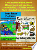 Comic Roman F  r Kinder  Kinderbuch Mit Lustigen Geschichten  Kinder B  cher Ab 6   Kinderb  cher Zum Lesen    Funny Dog Jokes For Kids