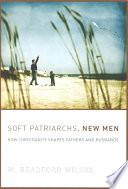 Soft Patriarchs  New Men