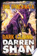Dark Calling The Demonata Book 9
