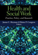 Health And Social Work : social work critical to understanding today's complex...