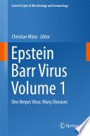 Epstein Barr Virus Volume 1